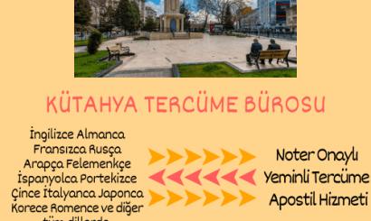 Kütahya Tercüme Bürosu