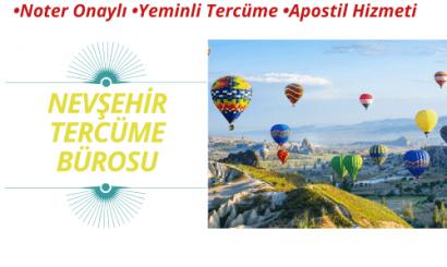 Nevşehir Tercüme Bürosu