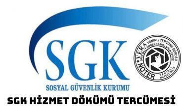SGK Hizmet Dökümü Tercümesi