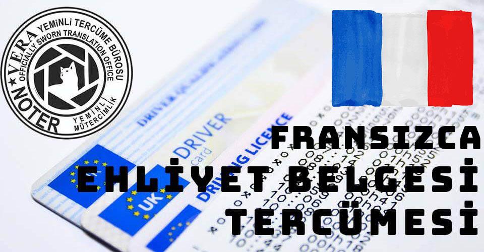 Fransızca Ehliyet Belgesi Tercümesi